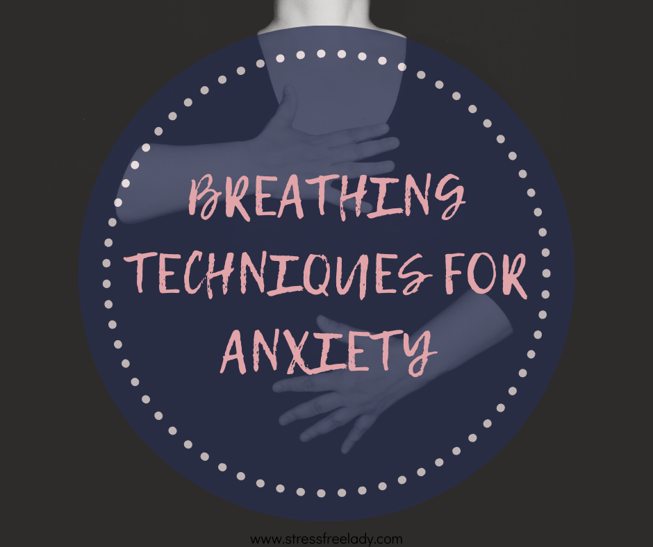 Breathing Techniques for Anxiety