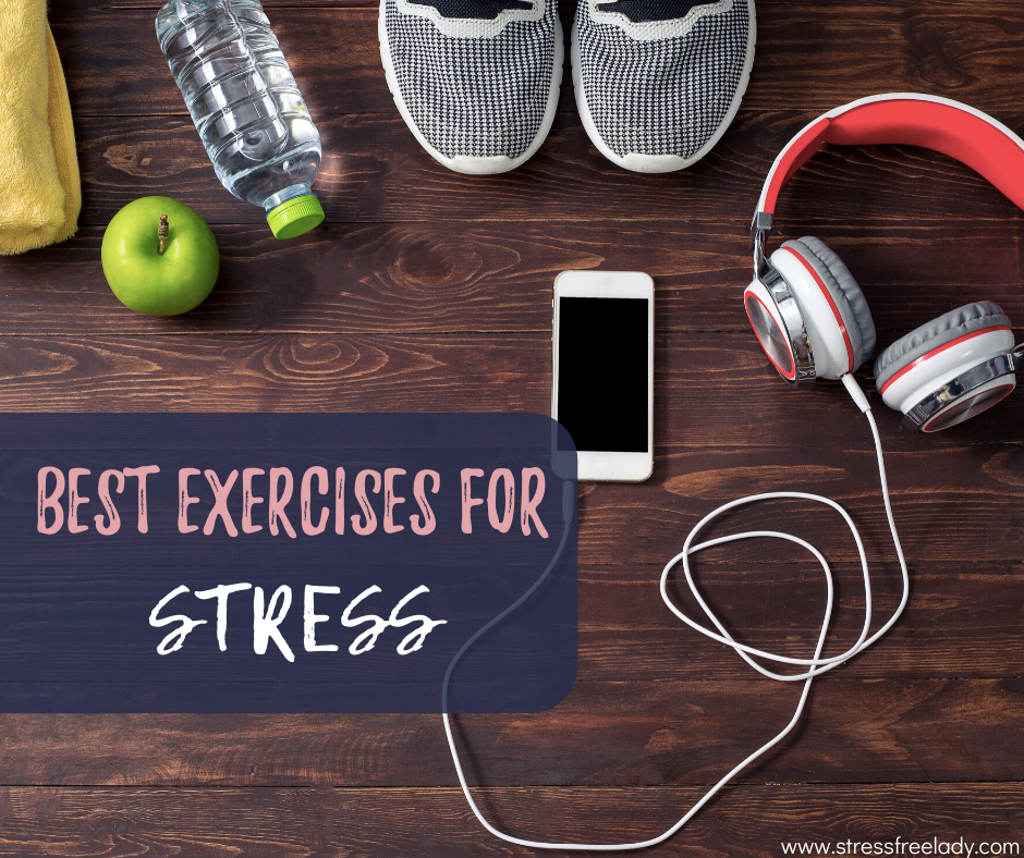 Best Exercises for Stress